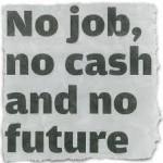 Γιατί δεν θα σου δώσω δουλειά!